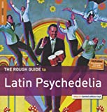 The Rough Guide To Latin Psychedelia [VINYL] Various Artists
