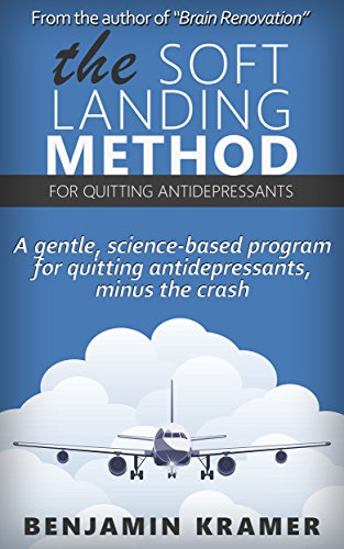 the-soft-landing-method-for-quitting-antidepressants-a-gentle-science-based-program-for-quitting-ant