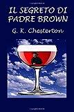 img - for Il segreto di Padre Brown (Italian Edition) book / textbook / text book