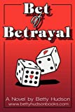 img - for Bet of Betrayal book / textbook / text book