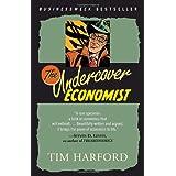 The Undercover Economist ~ Tim Harford