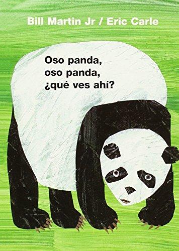 Oso Panda, Oso Panda, Que Ves Ahi? = Panda Bear, Panda Bear, What Do You See? (Brown Bear and Friends)