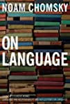 On Language: Chomsky's Classic Works...