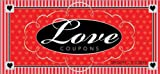 Love Coupons: A Coupon Gift of Love and Romance (Coupon Collections) (1402201729) by Godek, Gregory