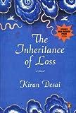 Inheritance of Loss, The: A Novel