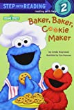 img - for Baker, Baker, Cookie Maker (Sesame Street) (Step into Reading) book / textbook / text book