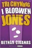 Tri Chynnig i Blodwen Jones (Nofelau Nawr) (Welsh Edition)