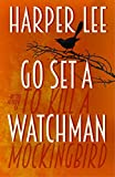 from Harper Lee Go Set a Watchman