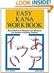 Easy Kana Workbook: Basic Practice in...