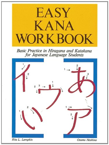 Easy Kana Workbook: Basic Practice in Hiragana and...