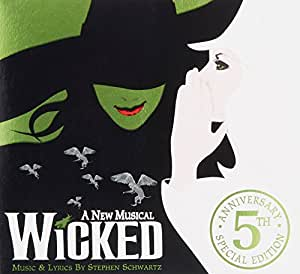 Wicked (Orginal Cast Recording) [5th Ann. Ed.] [CD+Bonus CD]