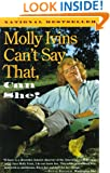 Molly Ivins Can't Say That, Can She?
