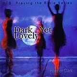 Dark Yet Lovely