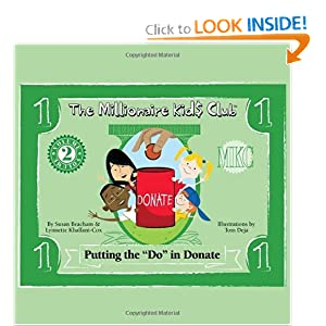 "The Millionaire Kids Club - Putting the ""Do"" in Donate"