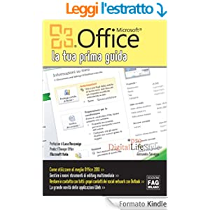 Microsoft Office 2010. La tua prima guida (Pro DigitalLifeStyle)