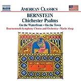 Bernstein: Chichester Psalms / On the Waterfront
