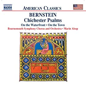 Bernstein: Chichester Psalms / On the Waterfront