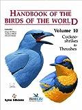 Handbook of the Birds of the World: Cuckoo-shrikes to Thrushes