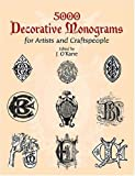 5000 Decorative Monograms for Artists and Craftspeople (Dover Pictorial Archive)