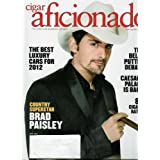 Cigar Aficionado Volume 20, No. 3, April 2012 (Cover) Brad Paisley, Country Superstar