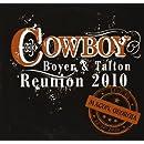 Boyer & Talton: Cowboy Reunion 2010