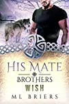 His Mate- Brothers- Wish- (Book Two o…