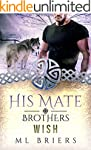 His Mate- Brothers- Wish- (Book Two o...