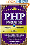 Php: Programming, Master's Handbook:...
