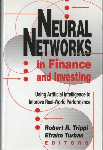 Neural Networks Finance and Investment: Using Artificial Intelligence to Improve Real-World Performance