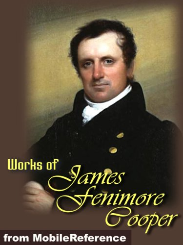 works by james fenimore cooper william James fenimore cooper  travel narrative by james fenimore cooper  the work takes the form of  of william cooper , father of novelist james fe.