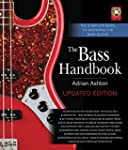 The Bass Handbook: The Complete Guide...