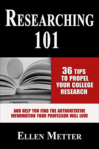 researching-101-36-tips-to-propel-your-college-research-and-help-you-find-the-authoritative-informat
