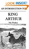 An Introduction to: King Arthur: Arthurian tradition