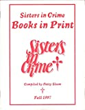 img - for Sisters in Crime Books-In-Print Fall 1997 book / textbook / text book