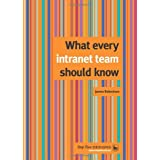 What every intranet team should knowby James Robertson