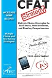 Cfat Strategy!: Winning Multiple Choice Strategies for the Canadian Forces Aptitude Test