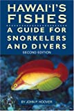 Hawaii's Fishes: A Guide for Snorkelers and Divers (1566470013) by John P. Hoover