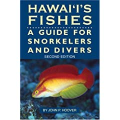 Hawaii's Fishes : A Guide for Snorkelers and Divers by John P. Hoover