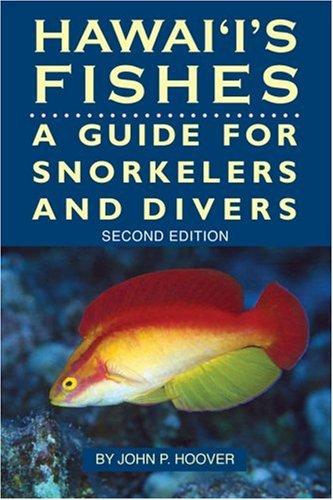 Hawaii's Fishes : A Guide for Snorkelers and Divers (John P Hoover compare prices)