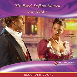 The Rake's Defiant Mistress  - Mary Brendan
