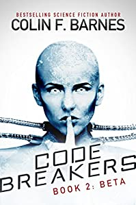 Code Breakers: Beta by Colin F. Barnes ebook deal