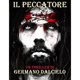 Italian Easy Reader: Il Peccatore (Italian Edition)by Germano Dalcielo