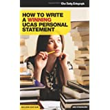 How to Write a Winning UCAS Personal Statement (Daily Telegraph Guide)by Ian Stannard
