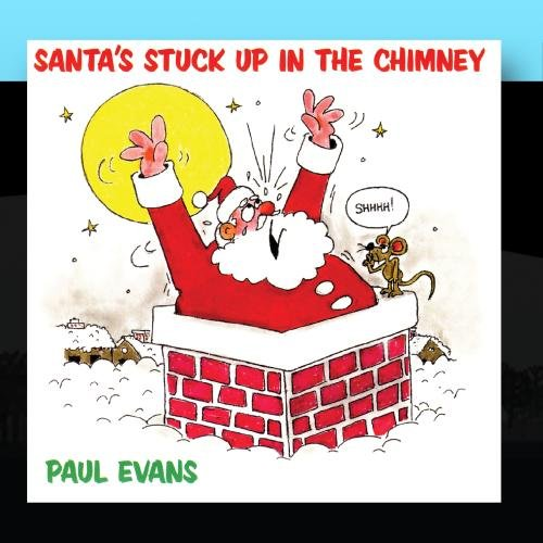 Santa's Stuck Up In The Chimney