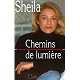 Chemins de lumirepar Sheila
