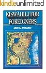 Kiswahili For Foreigners (English Edi...