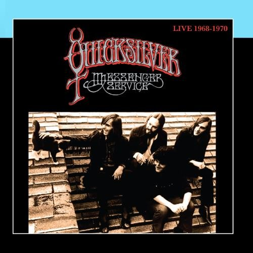 Quicksilver Messenger Service - Live 1968-1970