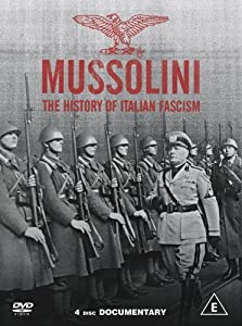 Mussolini and The History Of Italian Fascism [DVD]