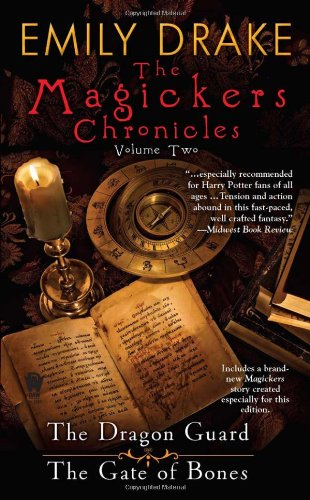 The Magickers Chronicles: Volume Two, Buch