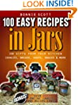 100 Easy Recipes In Jars